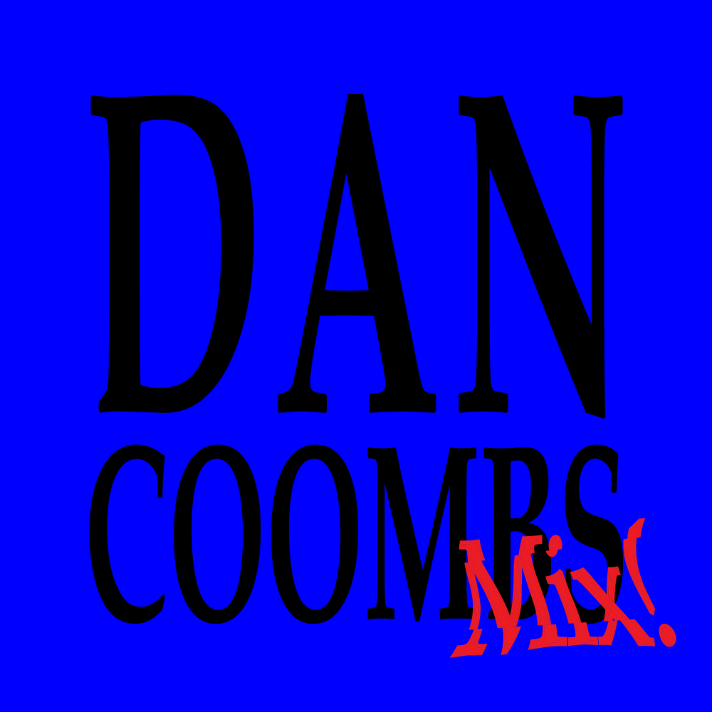 Dan Coombs Mix! by dateagleart