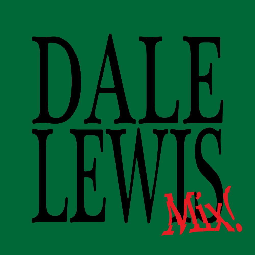 Dale Lewis Mix! by dateagleart