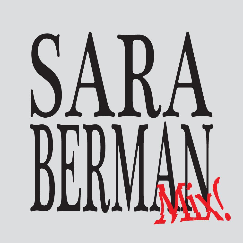 Sara Berman Mix! by dateagleart