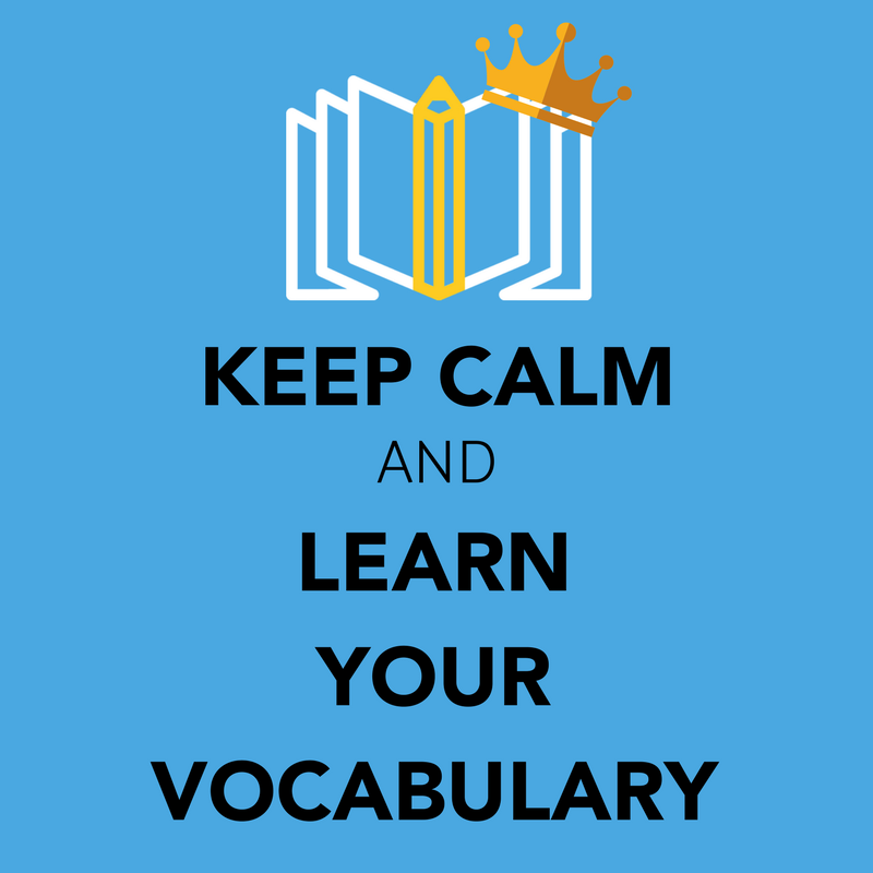 keep calm and learn your vocabulary.png