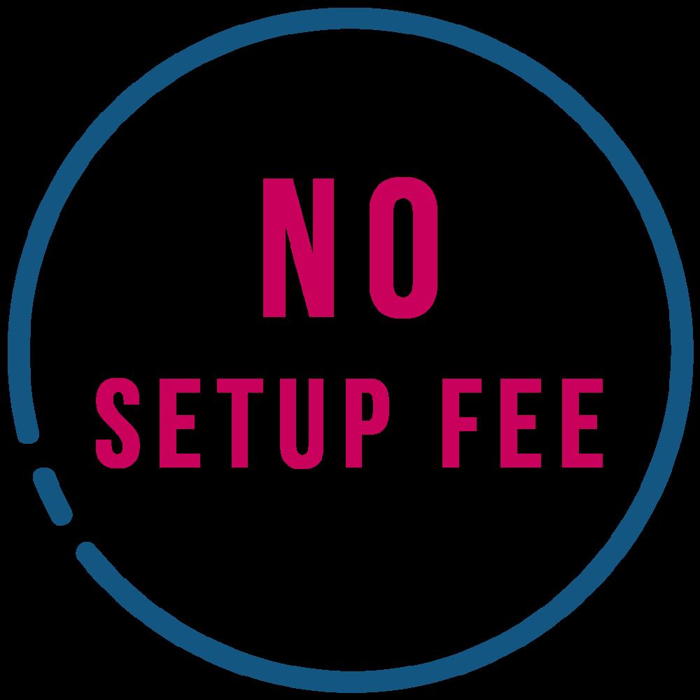 No Setup Fee.png