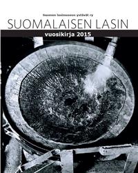 Suomalaisen lasin vuosikirja 2015 kansi_1.jpg