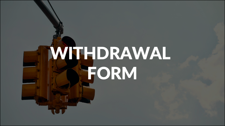 WITHDRAWAL FORM NEEDED TO BREAK AN APPROVAL