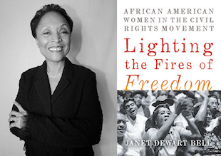 Lighting the Fires of Freedom: African American Women in the Civil Rights Movement -
