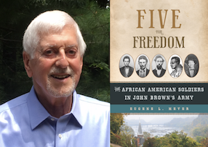 Five for Freedom: The African American Soldiers in John Brown's Army -