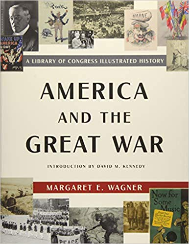Copy of America and the Great War: A Library of Congress Illustrated History