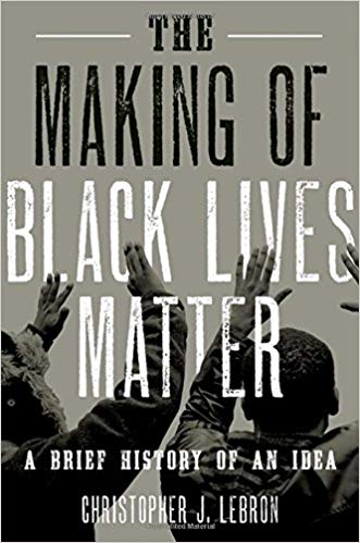 Copy of The Making of Black Lives Matter: A Brief History of an Idea