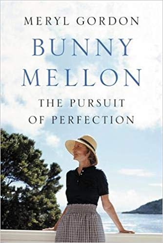 Copy of Bunny Mellon: The Life of an American Style Legend