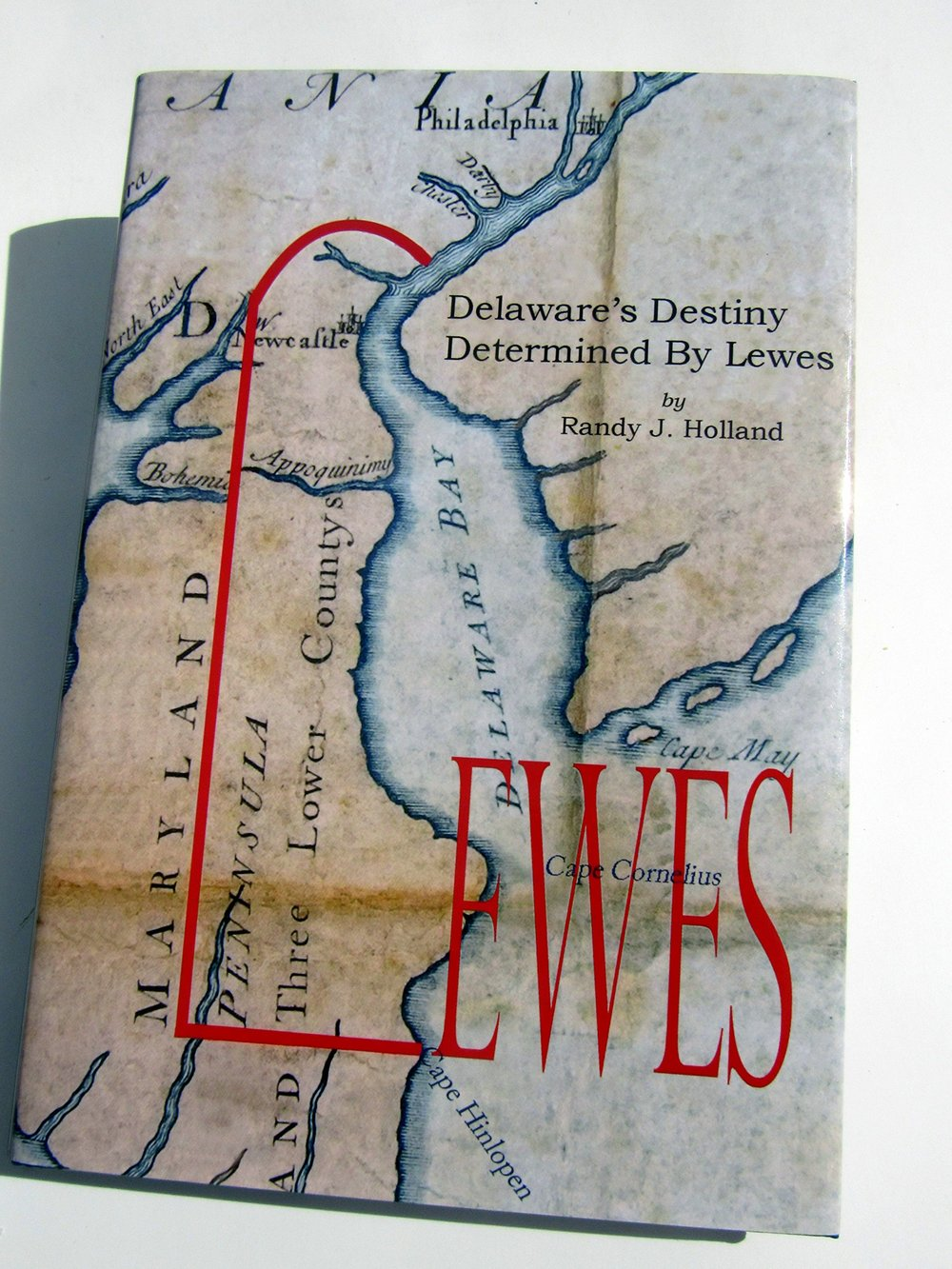 Copy of Delaware's Destiny Determined by Lewes