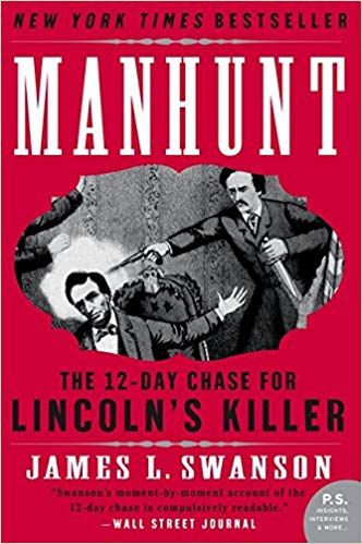 Copy of Manhunt: The 12-Day Chase for Lincoln's Killer