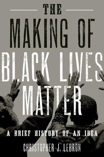 The Making of Black Lives Matter -