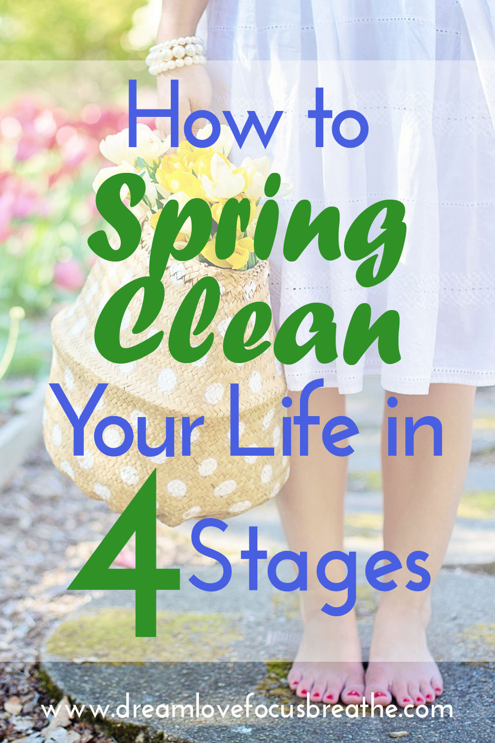 How to Spring Clean Your Life in 4 stages.jpg