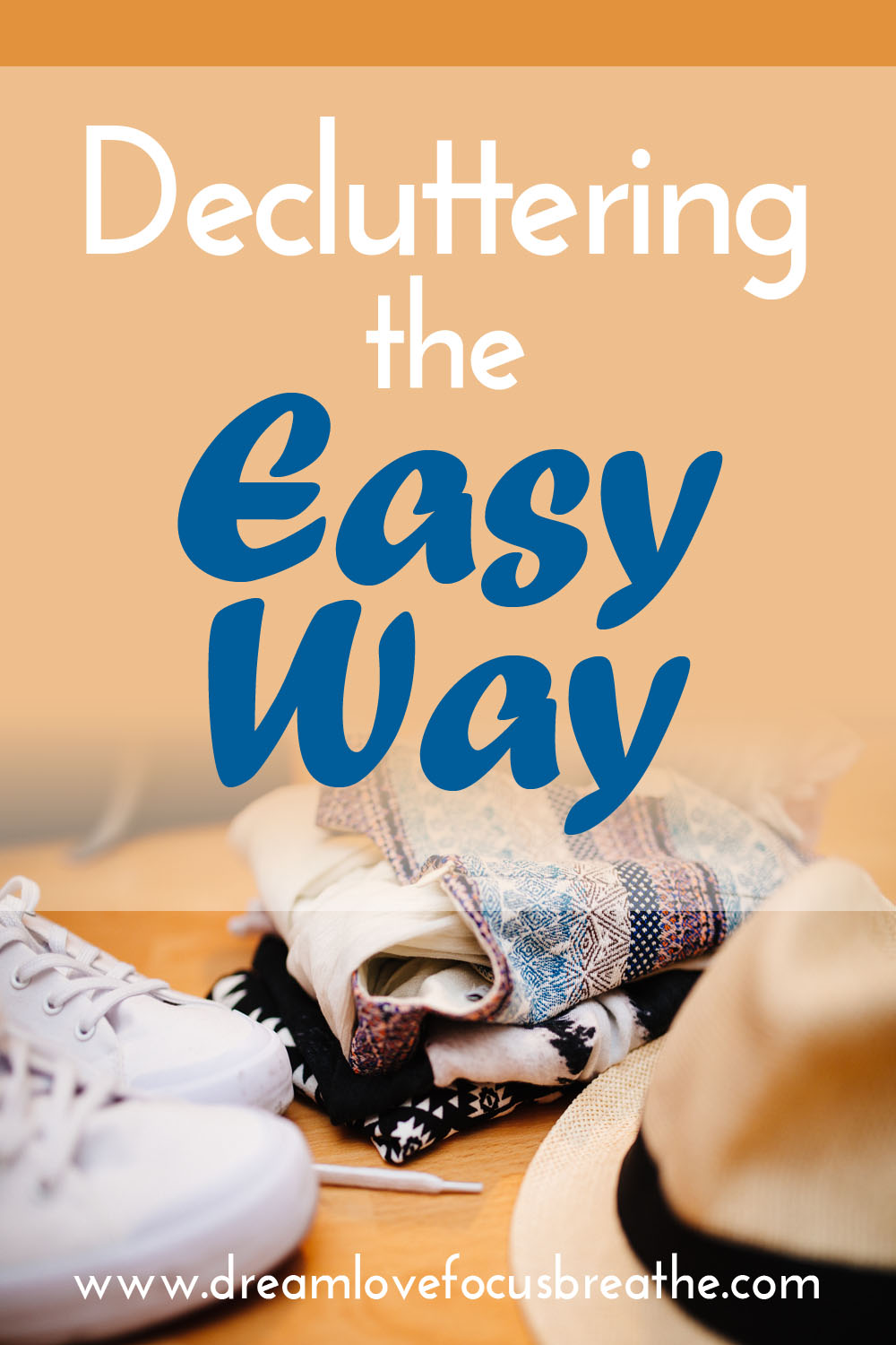 Decluttering the Easy Way.jpg