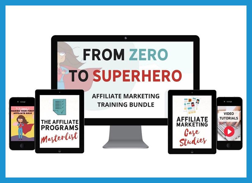 From Zero to Superhero Affiliate Marketing Training Bundle