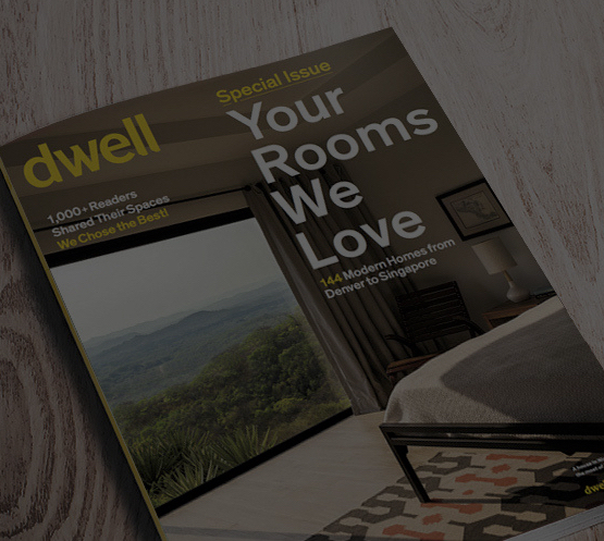 Dwell Special Issue - Your Rooms We Love