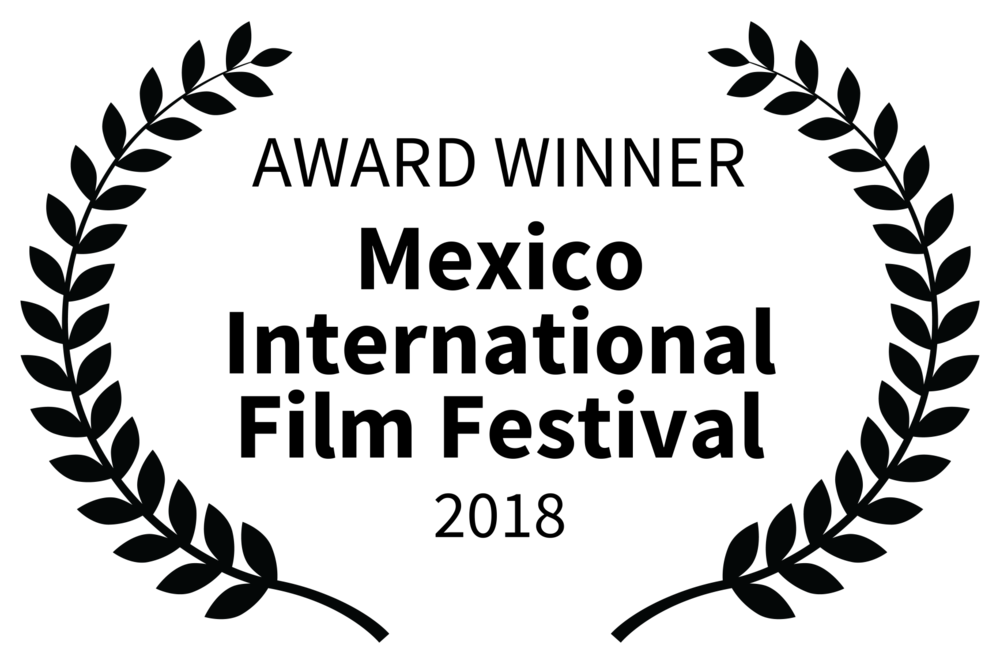 AWARD WINNER - Mexico International Film Festival - 2018.png