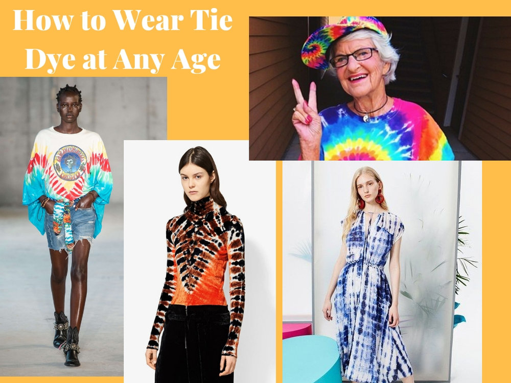 How to Wear Tie Dye at any age