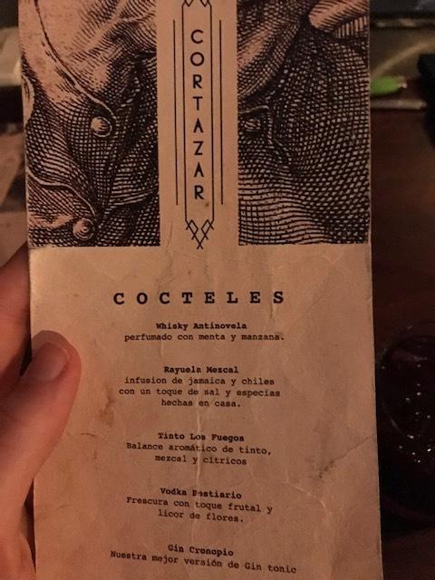 Cortazar's menu, I had the Rayuela Mezcal - delicious.