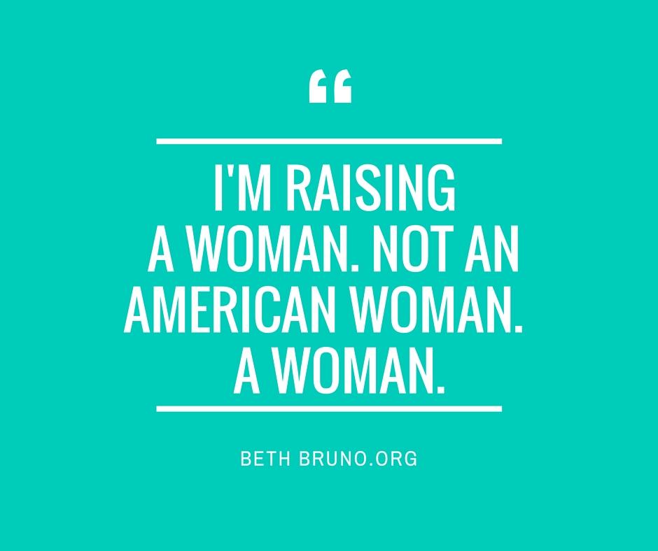 Raising a Woman