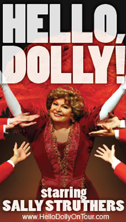 """Hello, Dolly!"" starring Sally Struthers opened for a limited touring engagement at the Oncenter."