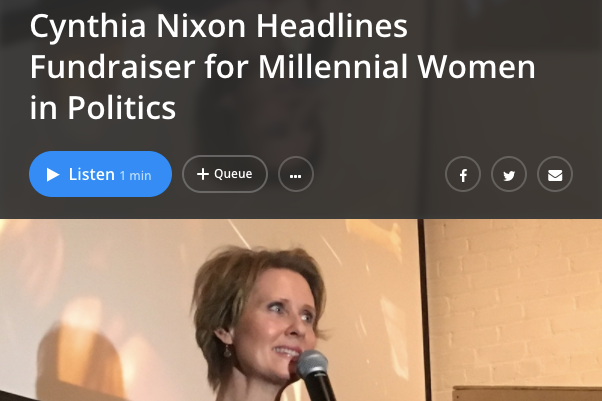 - WNYC: Cynthia Nixon Headlines Fundraiser for Millennial Women in Politics 1.18.18