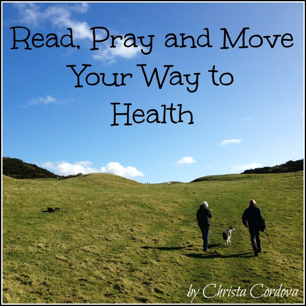 Read Pray Move Your Way to Health