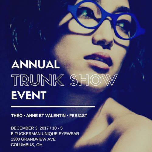 Trunk Show - Theo, Anne Et Valentin, Feb31st - Social Media - B Tuckerman Unique Eyewear