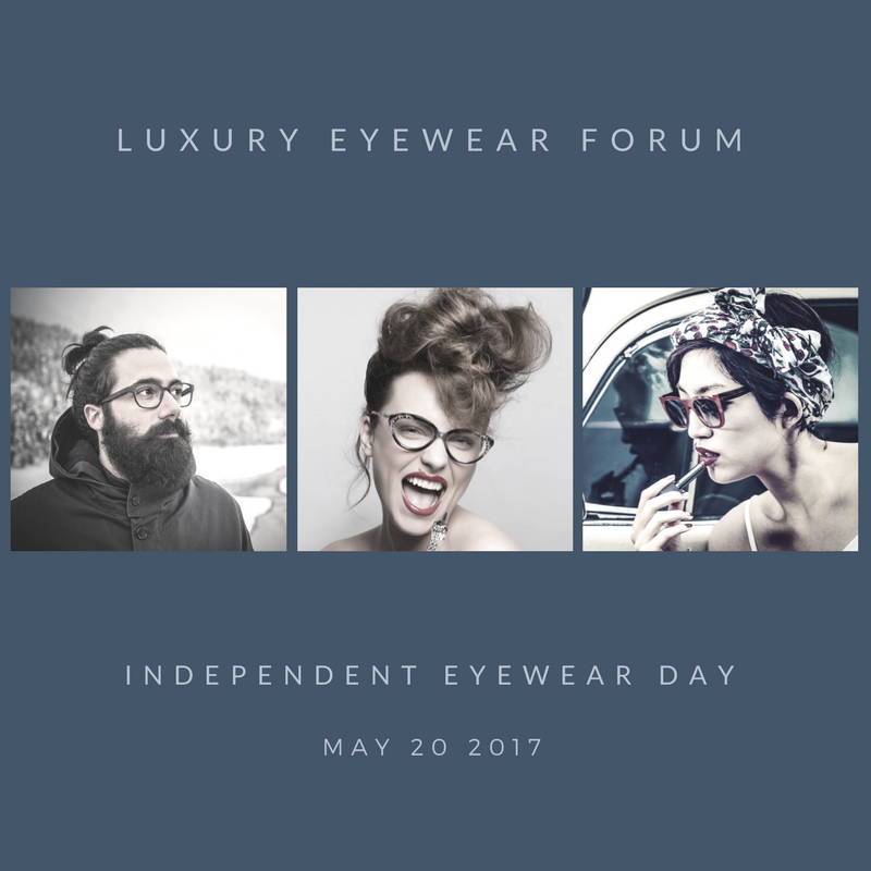 Independent Eyewear Day - Luxury Eyewear Forum - Social Media Post - Luxury Eyewear Forum
