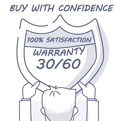 100% Satisfaction Guarantee 30/60 Warranty