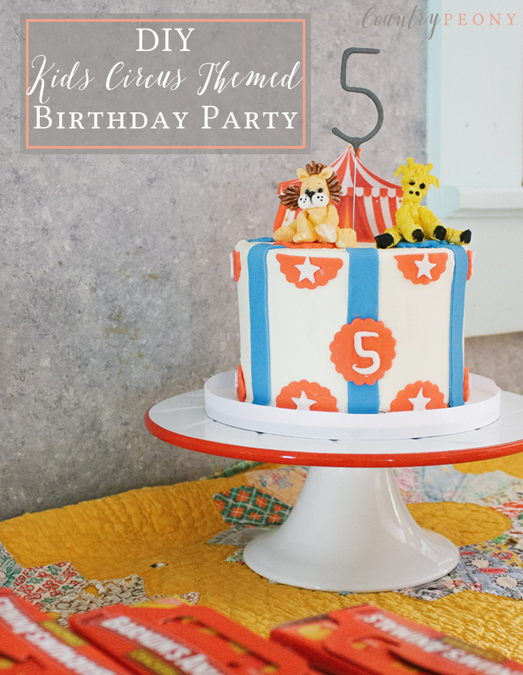DIY Kids Circus Themed Birthday Party