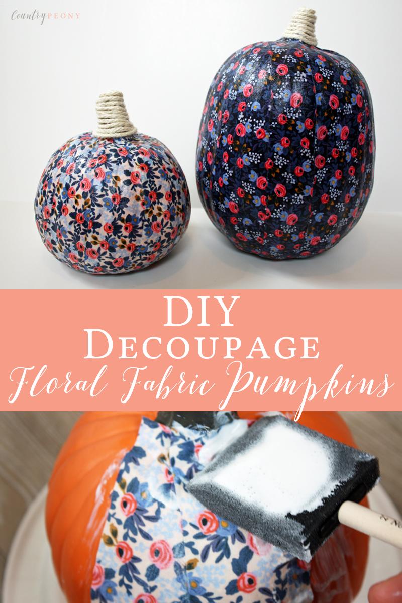 DIY Decoupage Floral Fabric Pumpkins