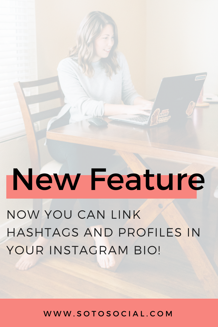Instagram's new hashtag and profile linking feature is so beneficial for your business. Learn how to use it and get some inspiration! | SotoSocial.com