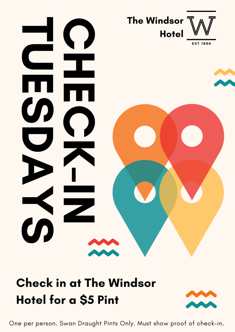 CHECK IN TUESDAY   Spread the love every tuesday Night with Check In Tuesdays! Check in at @TheWindsorHotel on facebook for a $5 Pint of Swan Draught... It's that simple!   Check in Tuesdays - Every Tuesday, All Bars, All day.