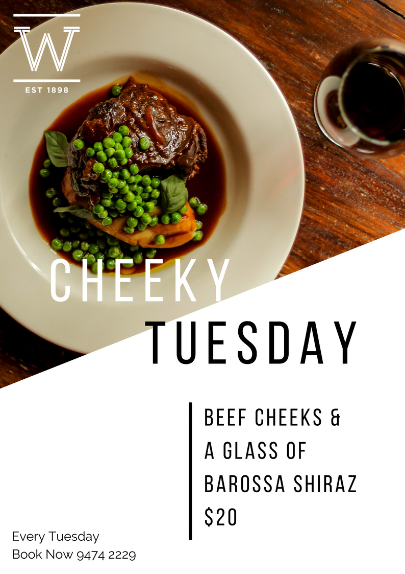 CHEEKY TUESDAY   Feel the love with winter with our slow cooked beef cheeks, $20 every Tuesday with a glass of Shiraz! Available in the restaurtant and bars, every Tuesday!