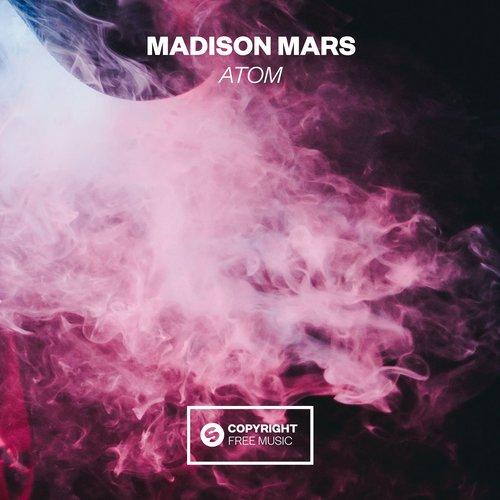 Madison Mars - Atom [Free Download + Remix Contest] — Gems & Secrets