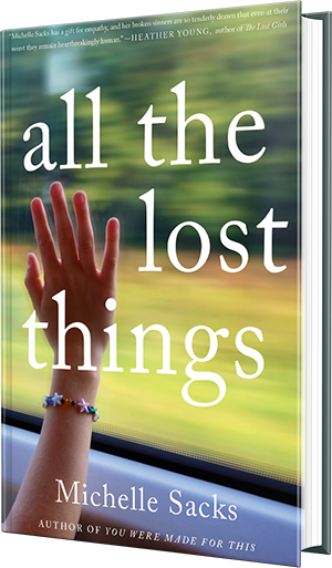 all the lost things, michelle sacks