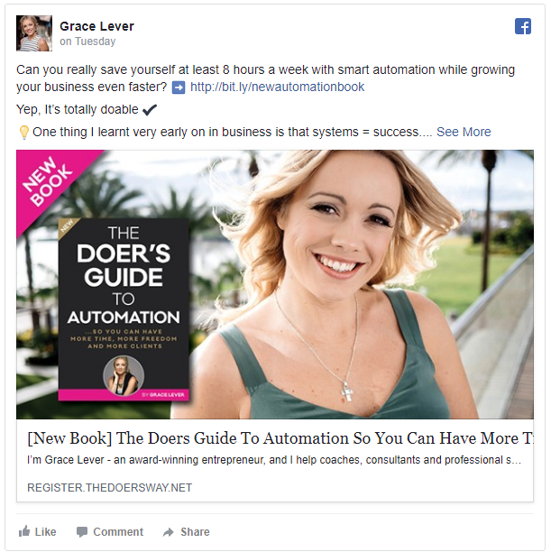 This is a fantastic example of an Authority Campaign by Grace Lever. In this example, she's offering a mid-size e-book on Automation. By providing a ton of value to her ideal audience for only $4.95, she can demonstrate the value of her programs and other paid offerings. This is a newer ad, hence the lack of engagement, but in general, Grace's ads perform very strongly!