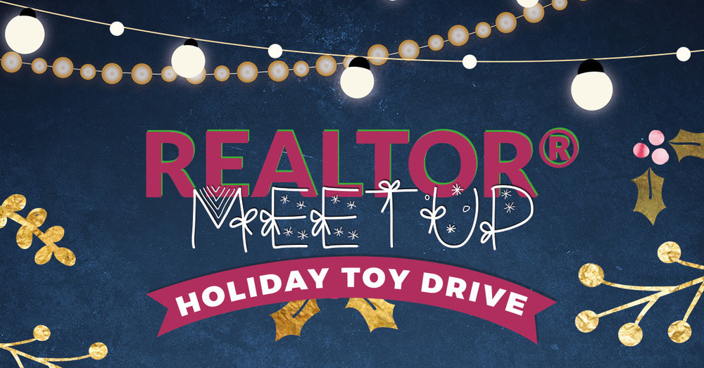 12-05-18-Realtor-Meet-Up-Holiday-Toy-Drive-Social.jpg