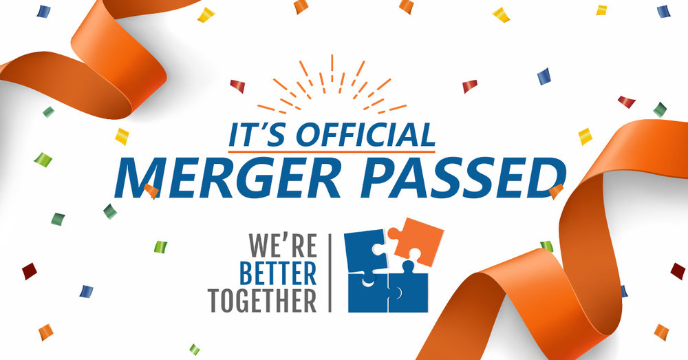 Were-Better-Together-Merger-Passed1.jpg