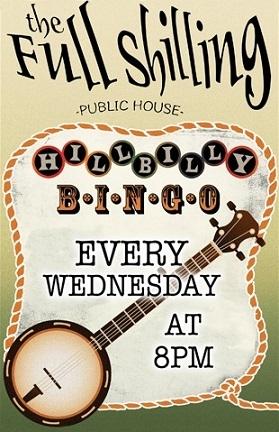 Hillbilly Bingo at Full Shilling