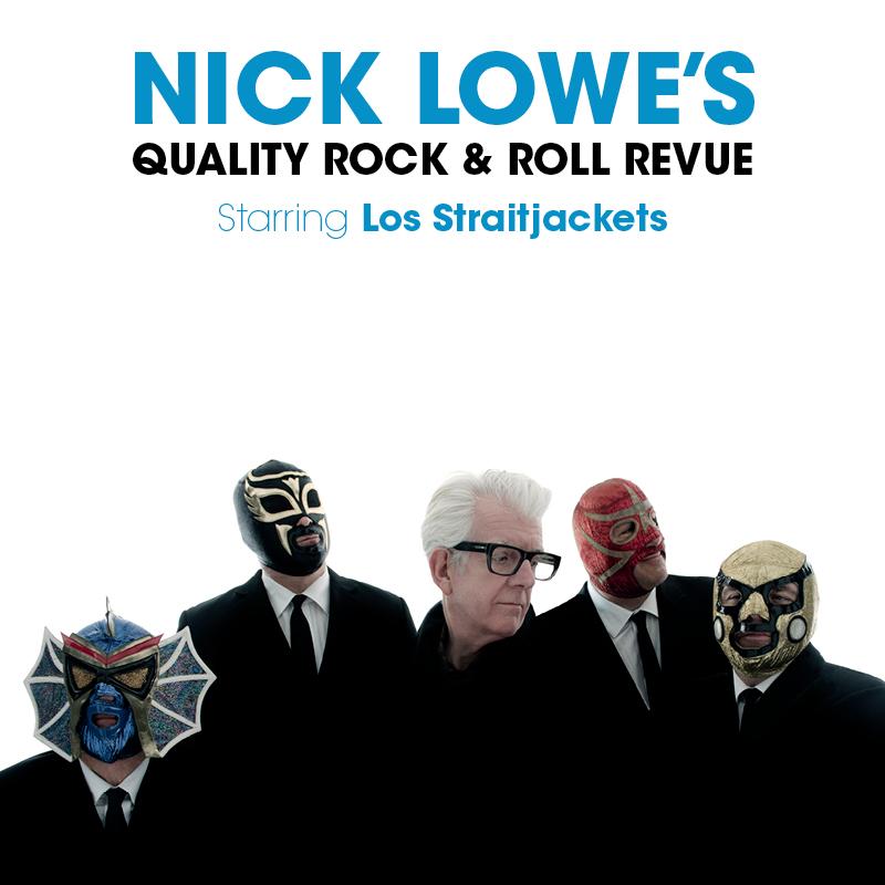 NICK LOWE STARRING LOS STRAITJACKETS
