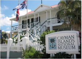 MUSEUMS   The National Museum in George Town mixes both a natural and cultural history, and is one of the more educational of Grand Cayman's attractions. The natural history side documents native Caymanian flora and fauna, whilst the cultural history side documents the lush heritage of the Caymanian people.