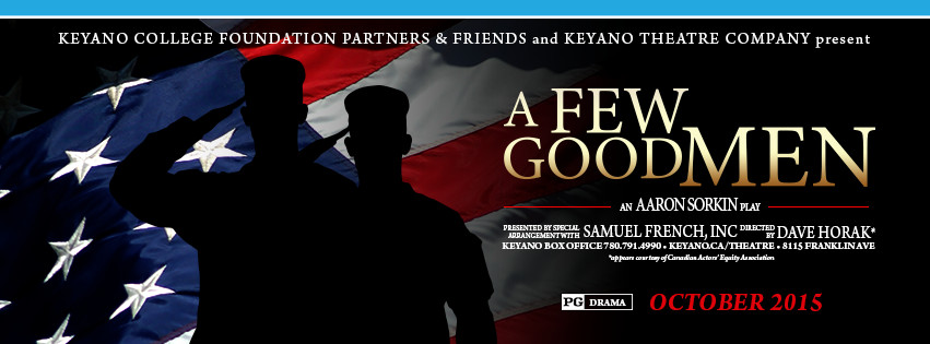A Few Good Men Keyano Theater Fort McMurray