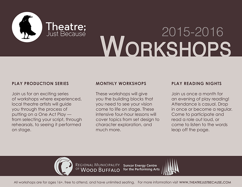 Theatre; Just Because Workshops Fort McMurray