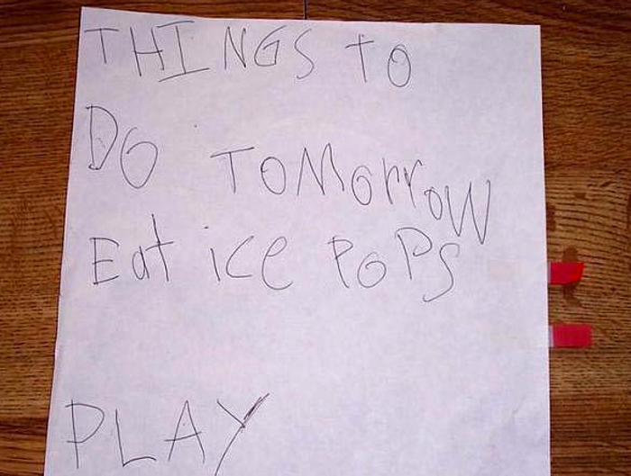 (This probably won't be your to-do list with this job. Sorry. You have to be grown up. But those were the days, weren't they?!)