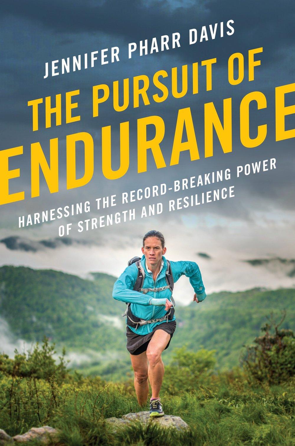 Jennifer Pharr Davis The Pursuit of Endurance