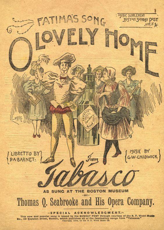 06272018_coautorias-tabasco creativos Sheet music from the Burlesque Opera of Tabasco, a Vaudeville-type musical comedy about tabasco sauce 1894.jpg