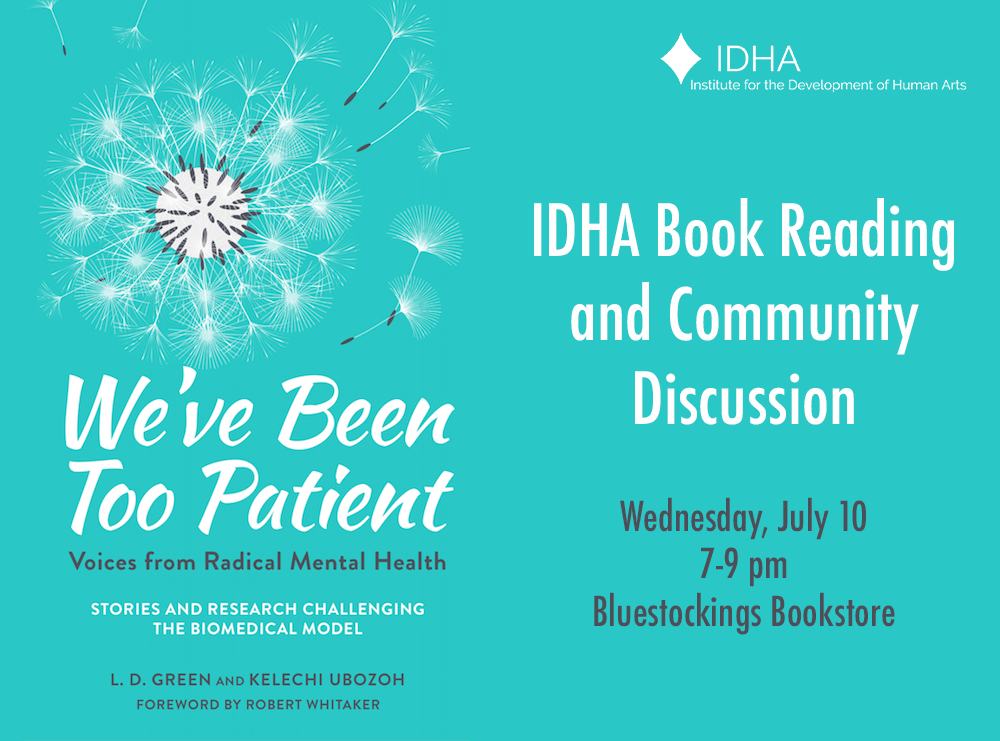 IDHA Book Reading and Community Discussion: We've Been Too