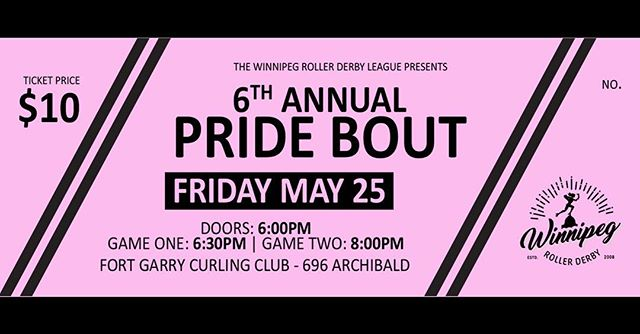 Pride bout is this Friday 25th of may you don't wanna miss the action!! @wpgrollerderby  with your hosts @nestamazing  and @kammer171