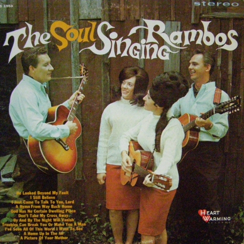 THE SOUL SINGING RAMBOS  1968